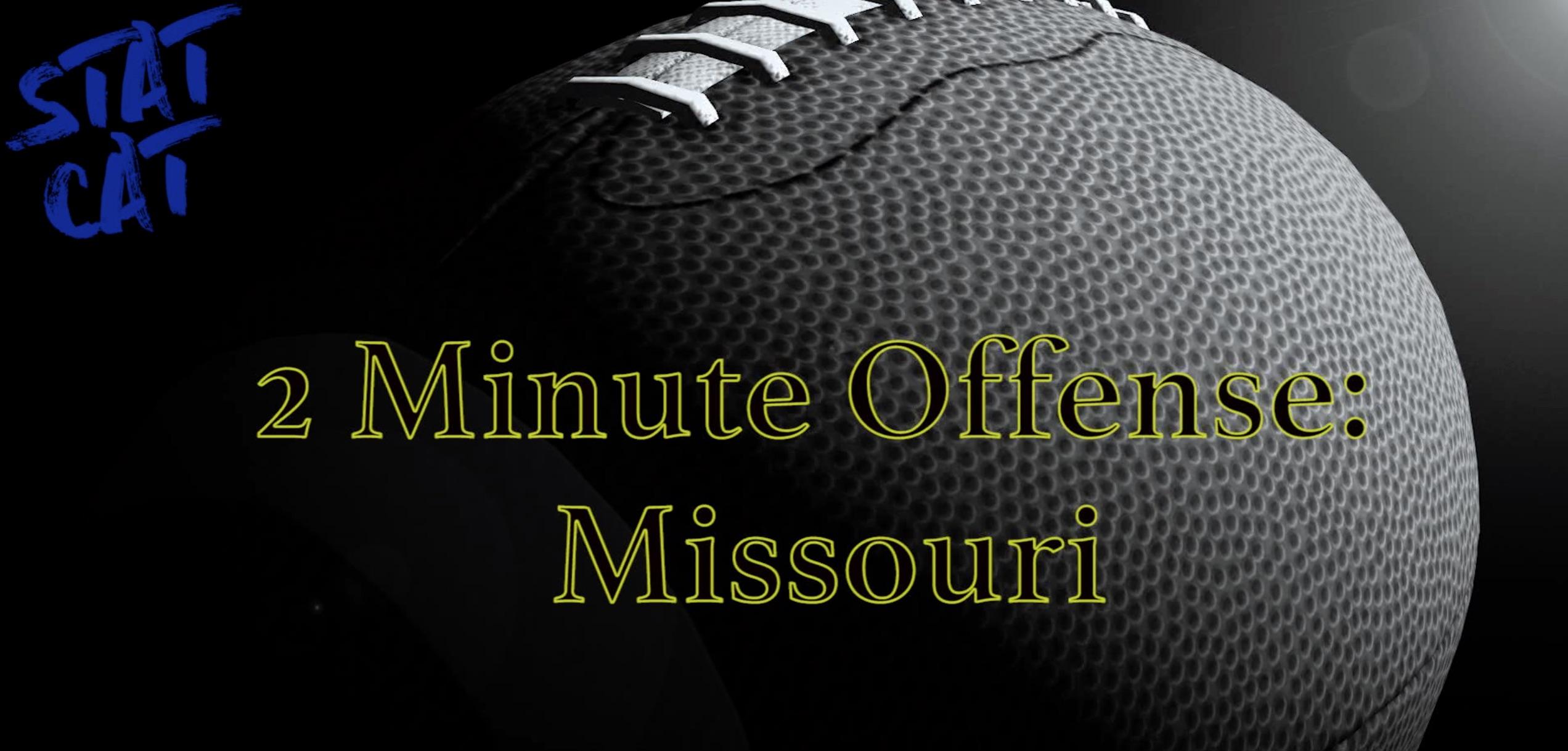 2018 Recap: Missouri 2 Minute Offense