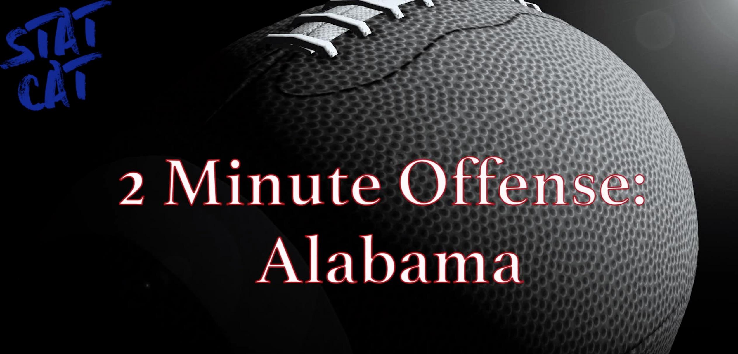 2018 Recap: Alabama 2 Minute Offense