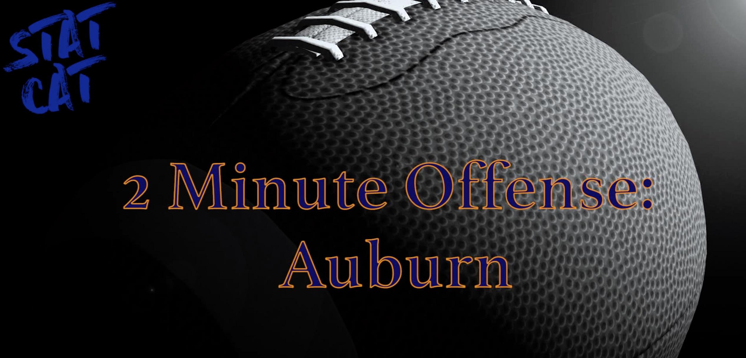 2018 Recap: Auburn 2 Minute Offense
