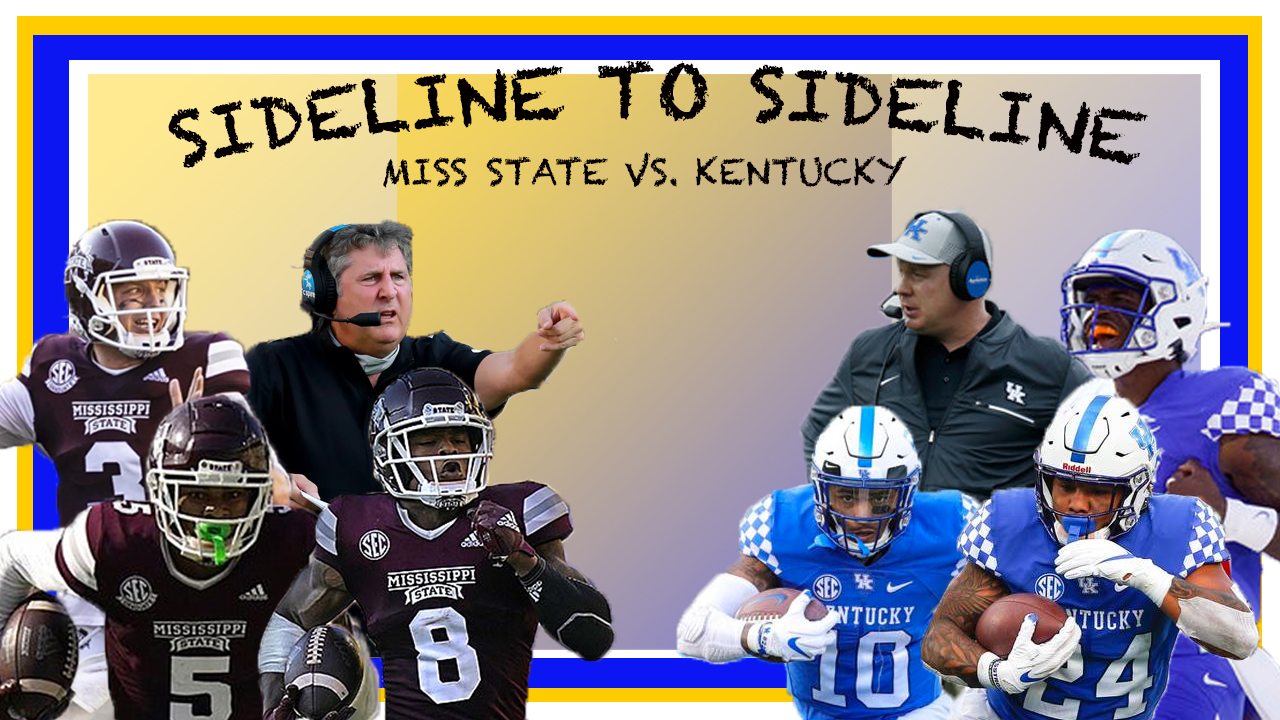 Sideline to Sideline: Miss State vs. Kentucky