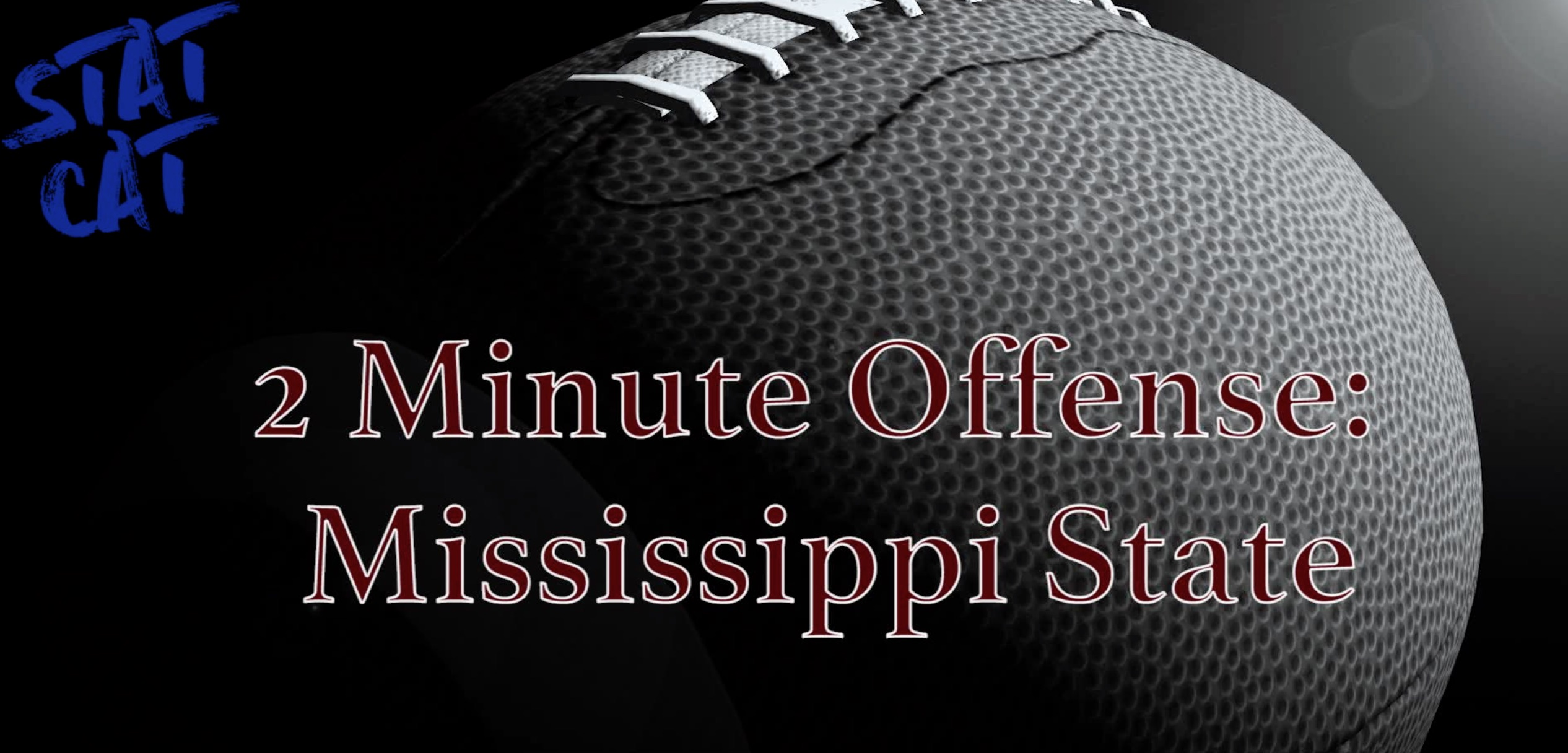 2018 Recap: Mississippi State 2 Minute Offense