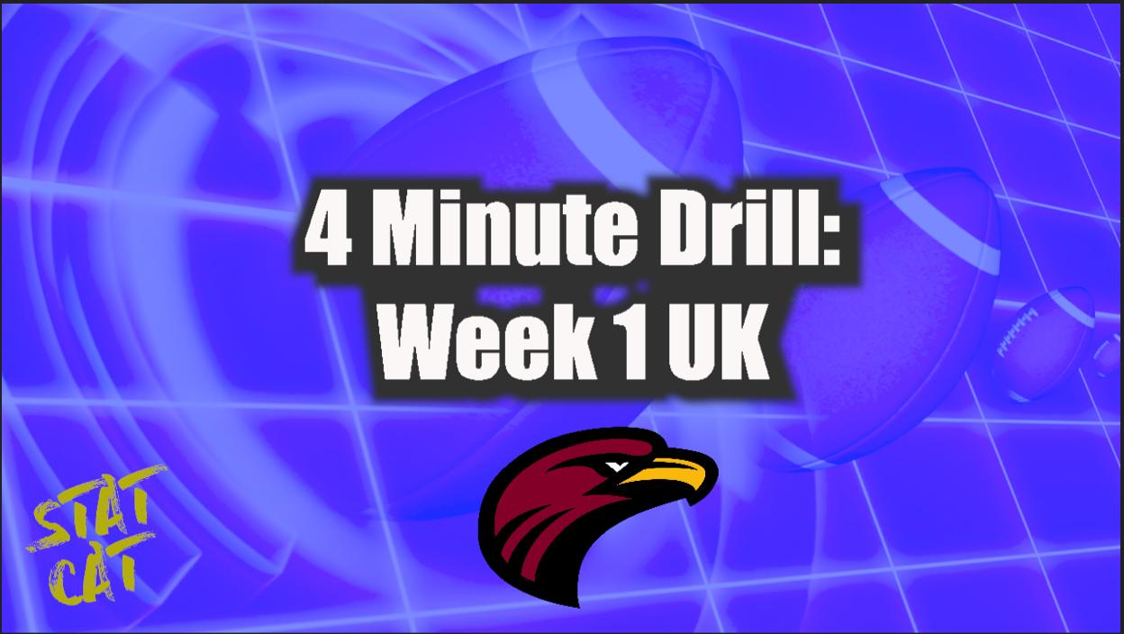 2021: Kentucky 4 Minute Drill Week 1