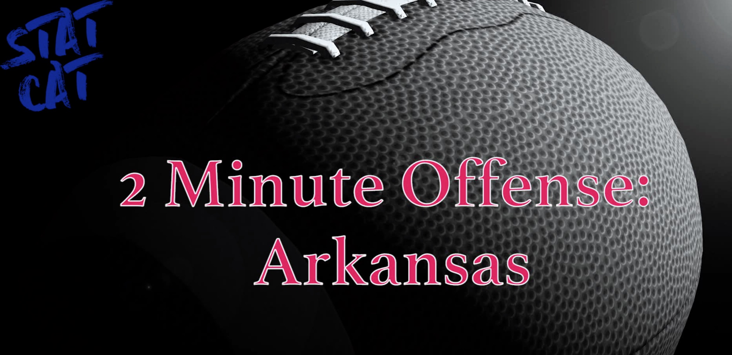 2018 Recap: Arkansas 2 Minute Offense