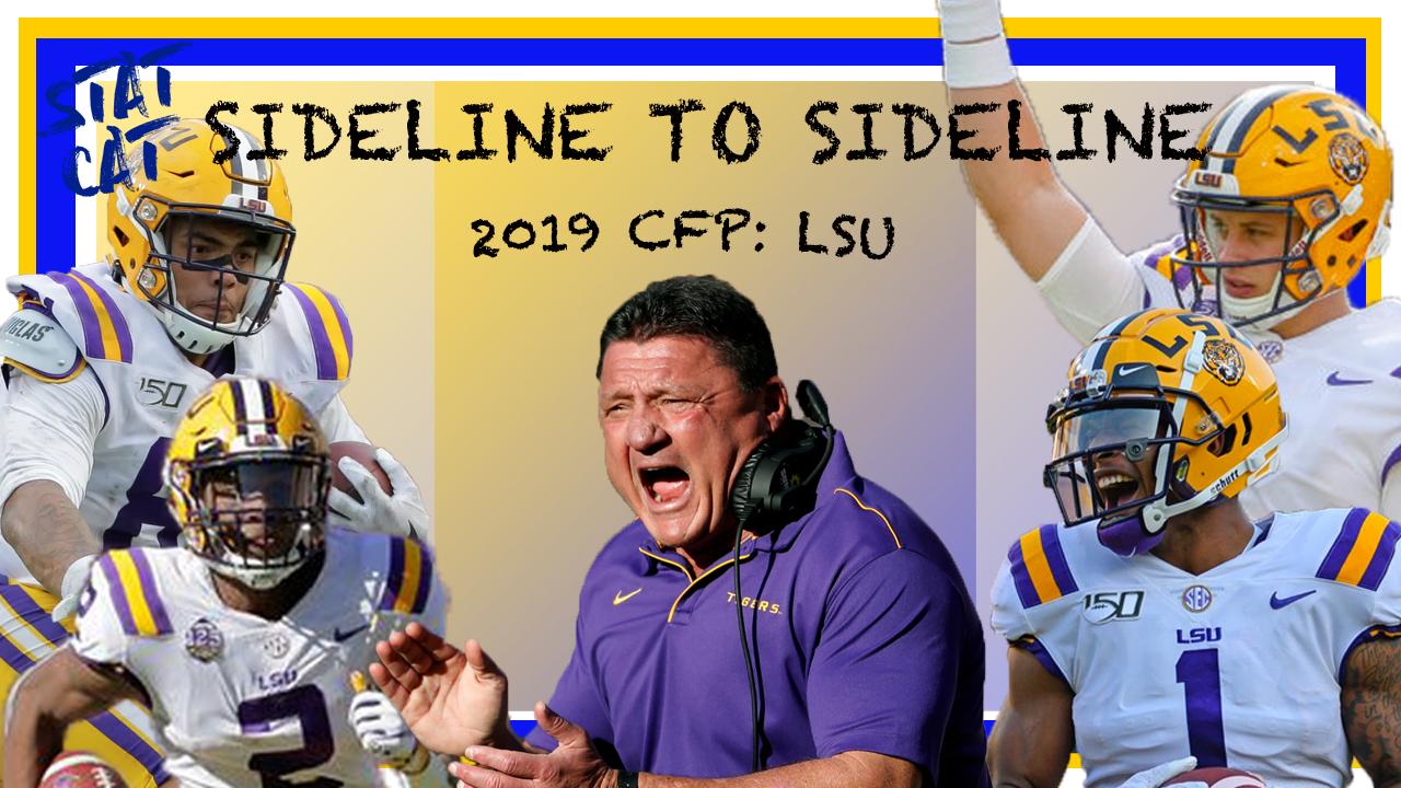 Sideline to Sideline: CFP LSU