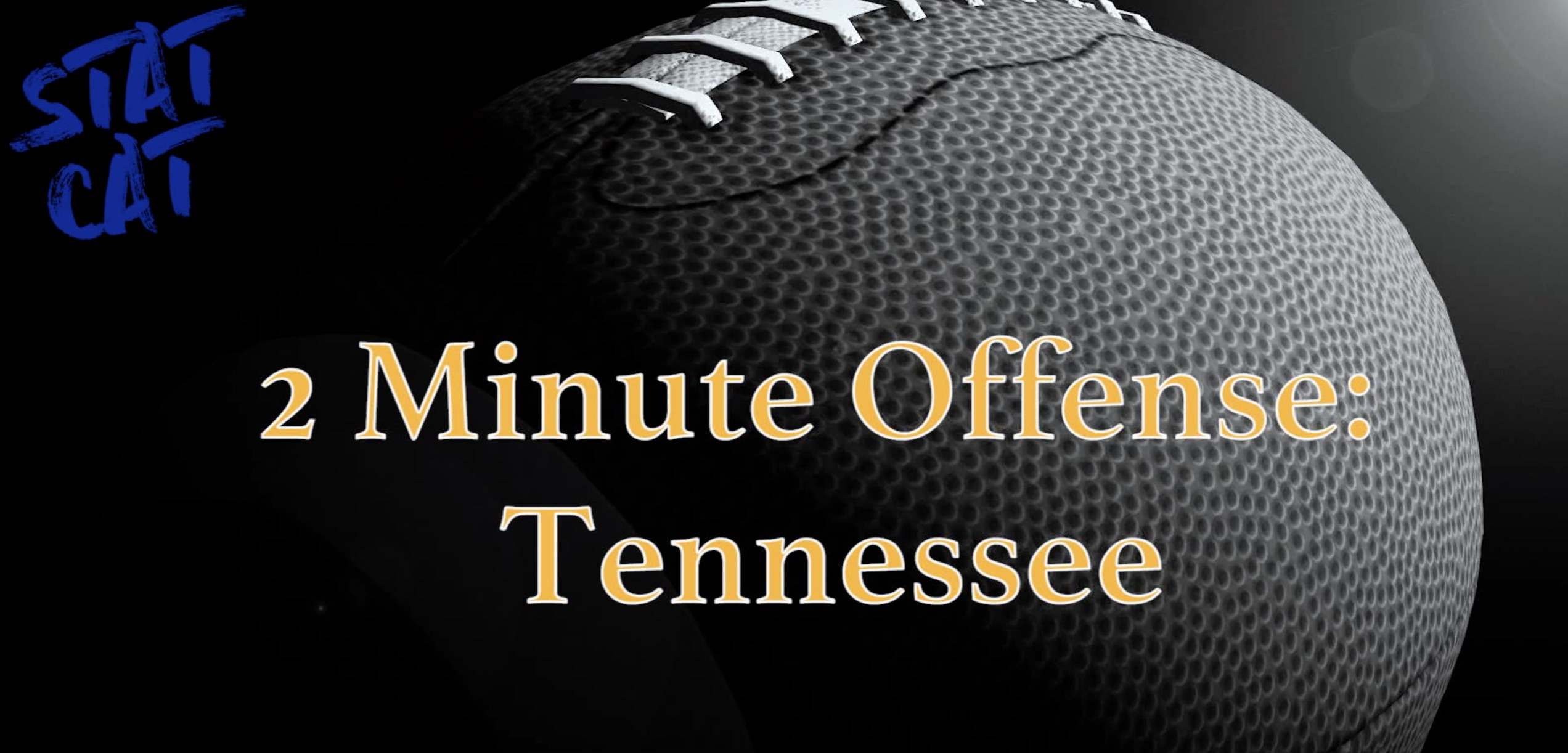 2018 Recap: Tennessee 2 Minute Offense