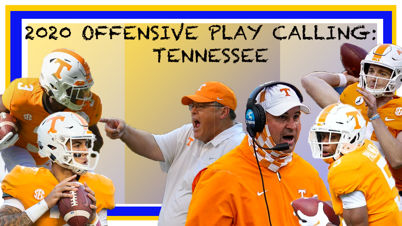 2020 Offensive Play Calling: Tennessee