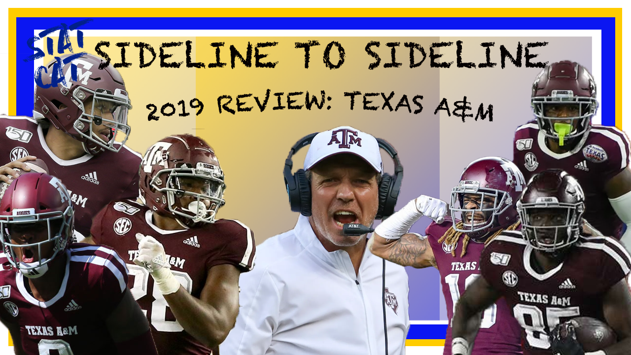 Sideline to Sideline: Texas A&M 2019