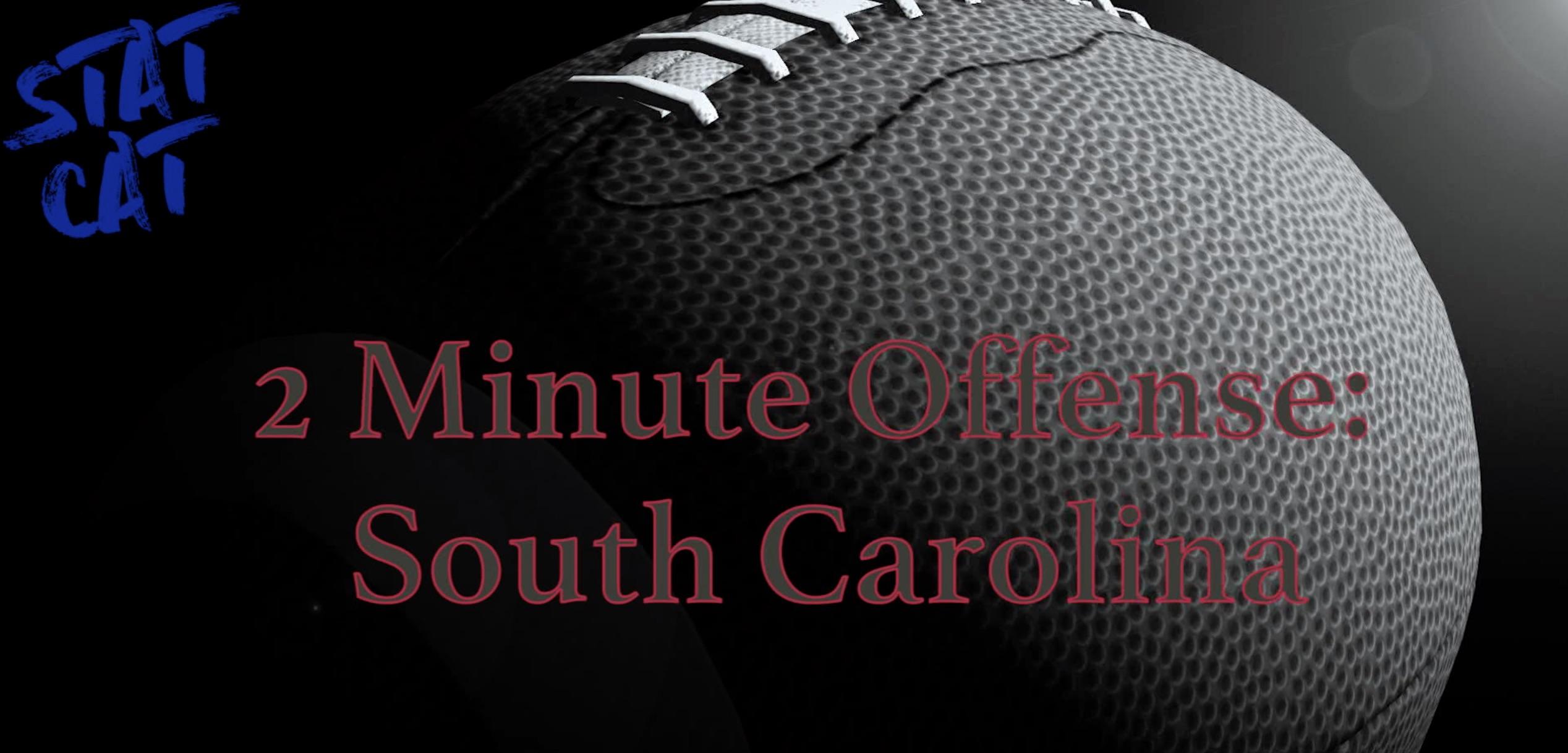 2018 Recap: South Carolina 2 Minute Offense
