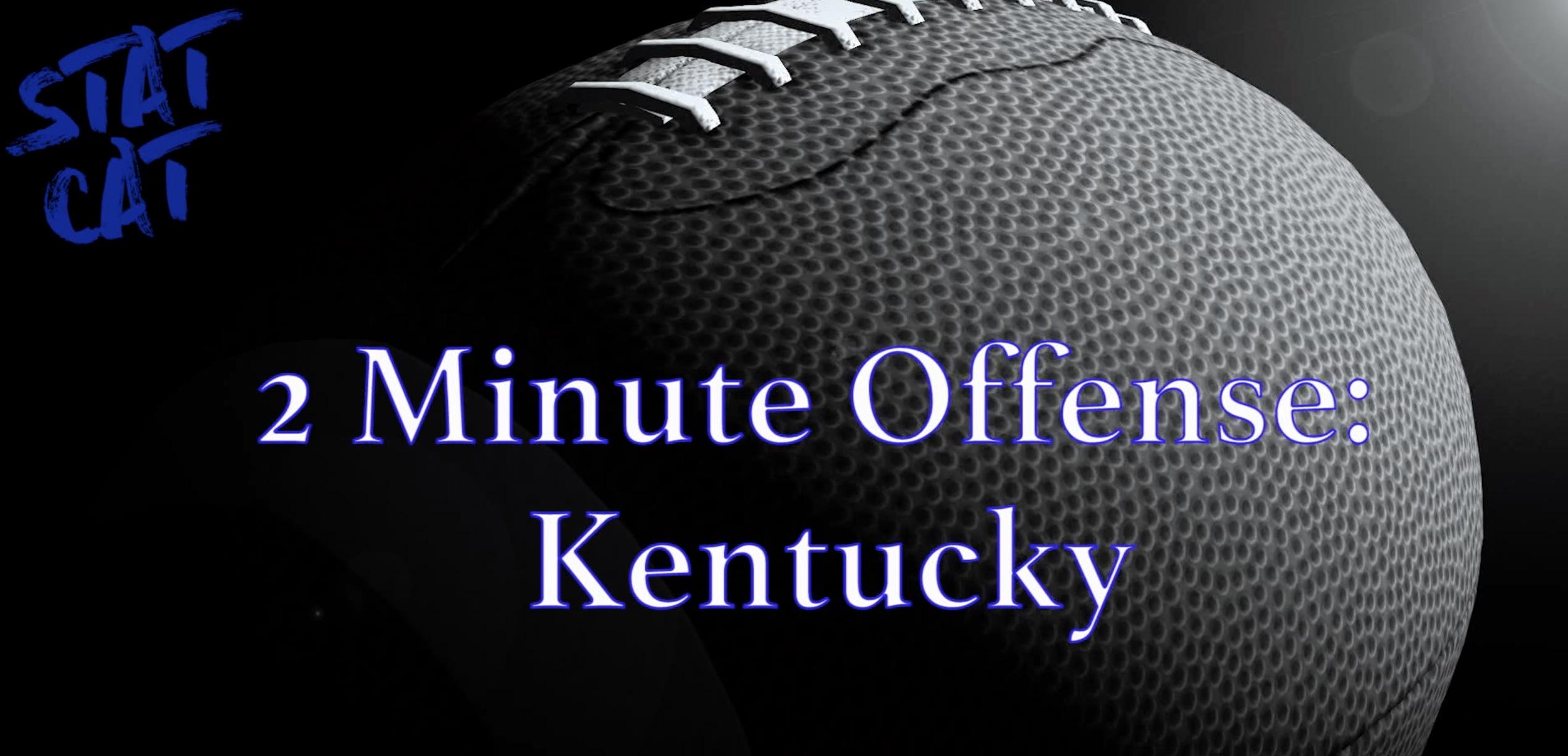 2018 Recap: Kentucky 2 Minute Offense