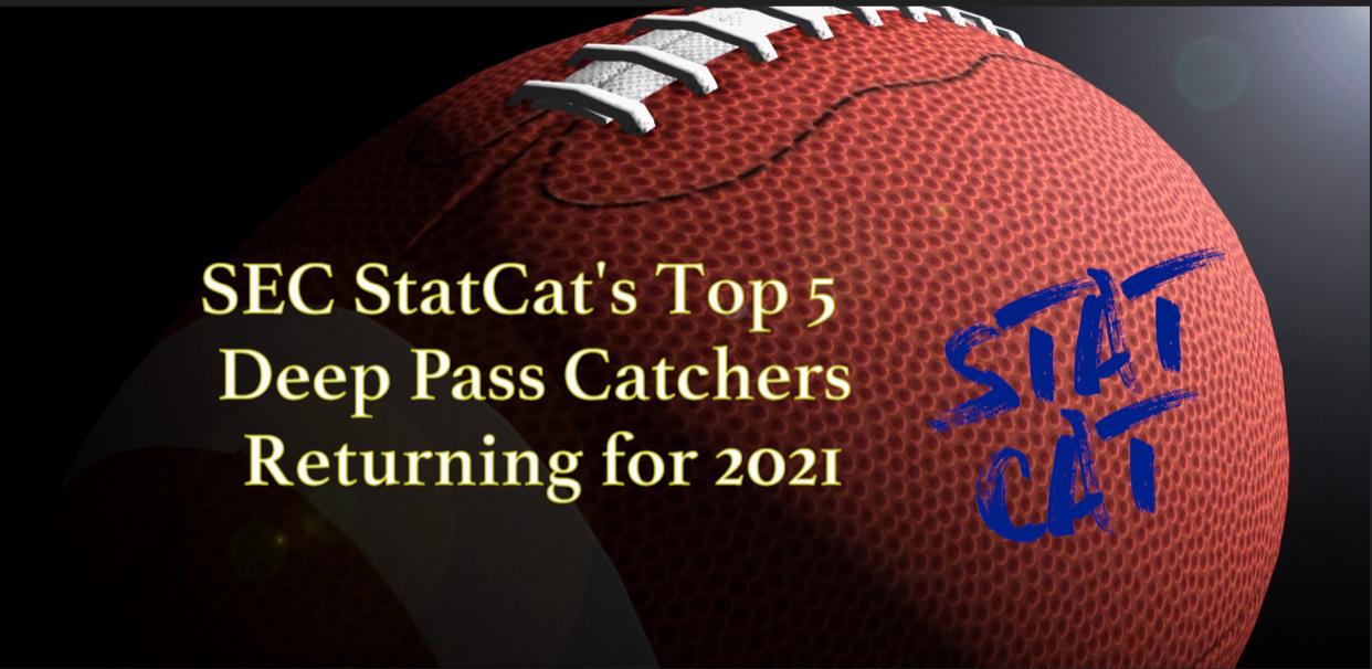 SEC StatCat's Top5 Deep Pass Catchers for 2021