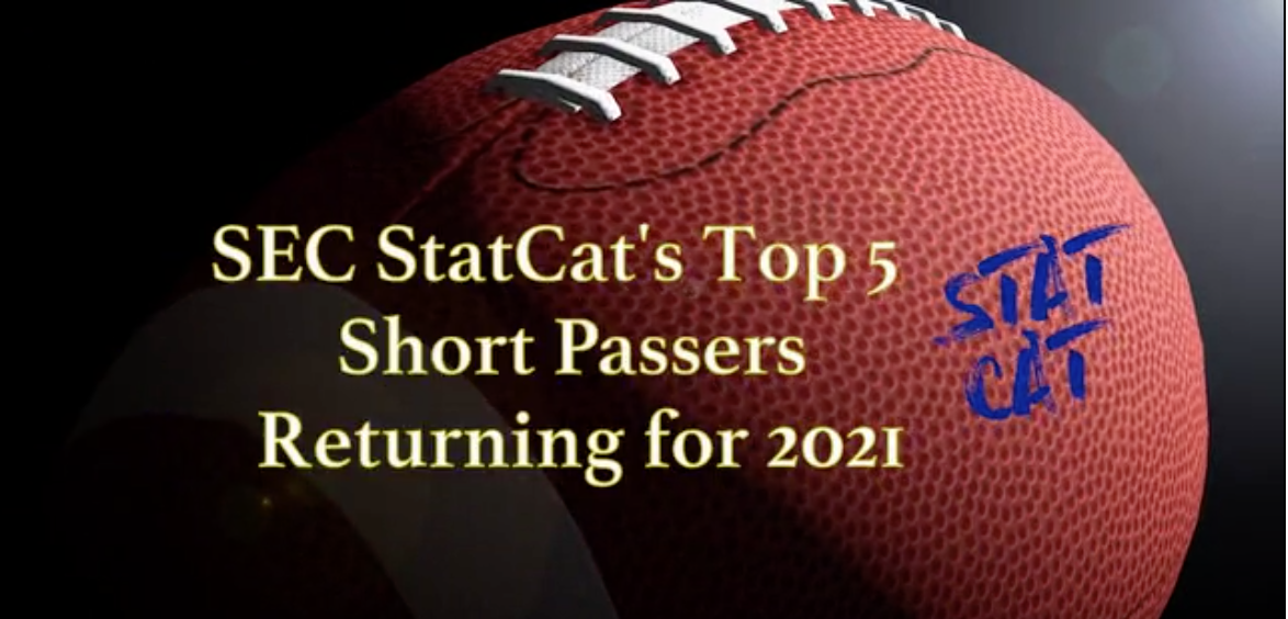 SEC StatCat's Top5 Short Passers for 2021